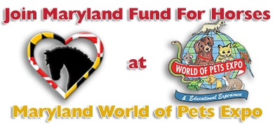 Signup to volunteer at Maryland World of Pets Expo with Maryland Fund For Horses